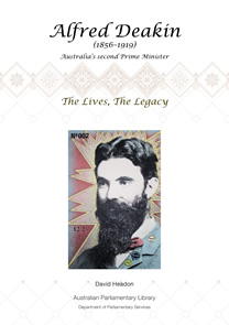 Alfred Deakin: the lives, the legacy book cover