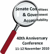 Senate Committees & Government Accountability - 40th anniversary conference 11-12 November 2010