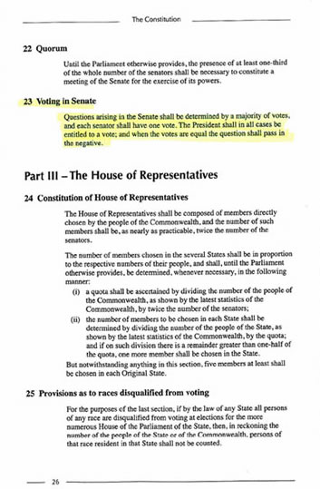 Section 23 of the Constitution provides that equal votes lead to lost questions. This determines the form of the question used in committee of the whole to decide whether clauses should stay in bills or be deleted