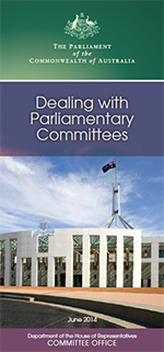 Thumbnail of Dealing with Parliamentary Committees Brochure