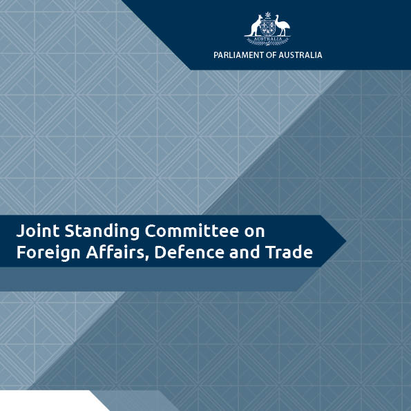 Joint Standing Committee on Foreign Affairs, Defence and Trade