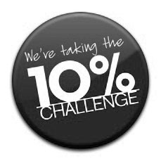We're taking the 10% CHALLENGE