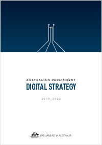 Cover of the Australian Parliament Digital Strategy 2019-2022
